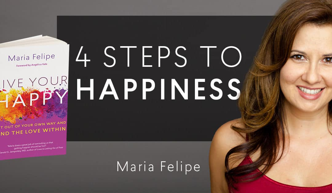 4 Steps to Happiness – 5min read