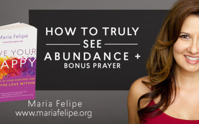 How to Truly see Abundance + Bonus Prayer